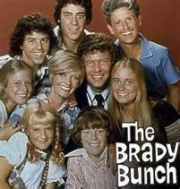 Thats how we all became the Brady Bunch!