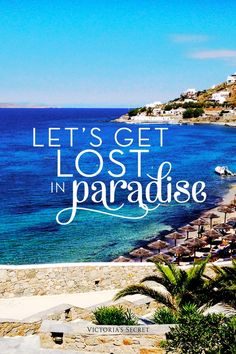 Get lost in paradise