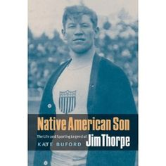 Native American Son: The Life and Sporting Legend of Jim Thorpe (Paperback)  http://www.picter.org/?p=0803240899
