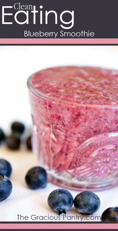 Blueberry Smoothie  #Cleaneating #Smoothies
