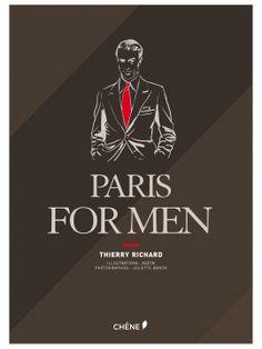 Paris for Men by ACC Distribution  A PARIS GUIDE WRITTEN FOR MEN BY MEN