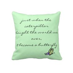 Inspiring Butterfly Quote Pillow