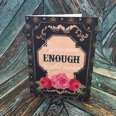 4x6 You Are Enough R