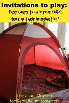 Invitations to Play: Easy Ways to Help Your Child Develop Their Imagination
