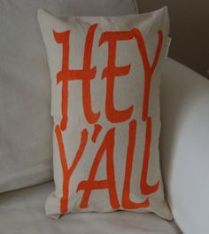 Hey Y'all Hand painted pillow by CanaryCottageDesigns on Etsy
