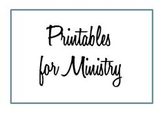 Printables for Women's Ministry