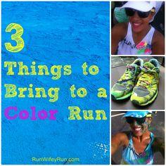 3 Things to Bring to a Color Run: via Run Wifey Run