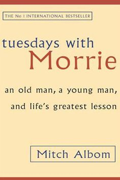 "Tuesdays with Morrie | ""Accept who you are; and revel in it."" -Mitch Albom Bookshelf: 5 Books to Rekindle Your Passion ~ Levo League"