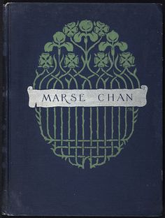 Marse Chan : a tale of old Virginia - Margaret Armstrong