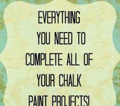 Everything You Need for All Your Chalk Paint Projects