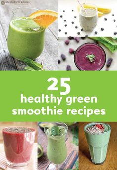 PIN FOR LATER: 25 Healthy Green Smoothie Recipes for a healthier lifestyle