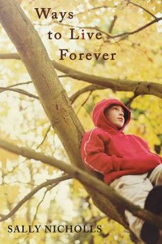 Ways to live forever by Sally Nicholls.  Click the cover image to check out or request the teen kindle.