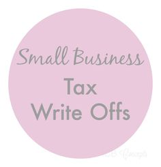 Small Business Tax Write Offs = small business