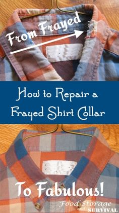 How to Repair a Frayed Shirt Collar--Frugal sewing project--Food Storage and Survival