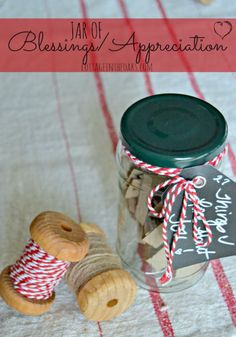 Jar of Blessings and Appreciation DIY…a great way to let someone know what you like and appreciate about them!