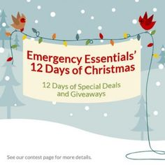 Emergency Essentials' 12 Days of Christmas Giveaways begins TODAY. Click here to find out more.