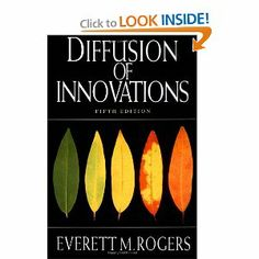 Diffusion of Innovations, 5th Edition: Everett M. Rogers