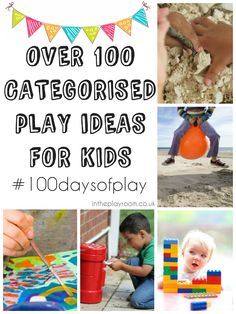 Over 100 play ideas categorised into one huge resource to celebrate #100daysofplay