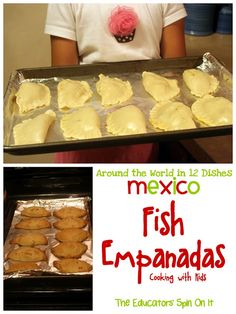 The Educators' Spin On It: Mexican Empanadas: Around the World in 12 Dishes