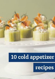 10 Cold Appetizers — You'll find just the right nibble with these recipes for cold appetizers.