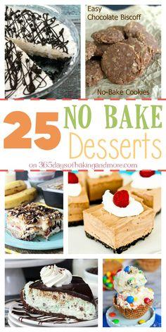 25 No Bake Desserts - 365 Days of Baking & More