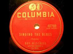 Guy Mitchell - Singing The Blues, 1956 Columbia 78 record.