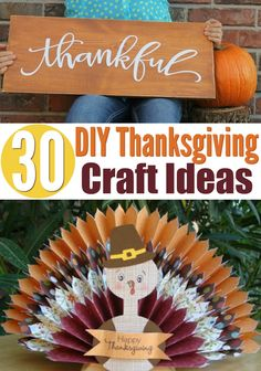 Today I'm showing you guys 30 DIY  Thanksgiving Craft Ideas perfect to make when you take a break from cooking  Thanksgiving dinner. Your kids will love these craft ideas too, and you can  have them make some of these when you need them to stay occupied. #diy #crafts #funprojects  #diyideas #craftprojects #diyprojectidea #teencraftidea #falldecor #fallcrafts  #diyfallideas #fall #autumn #Thanksgiving #friendsgiving #kidscrafts #kidcraftidea