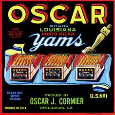 This fruit crate label was used on Oscar Yams, c. 1940s: