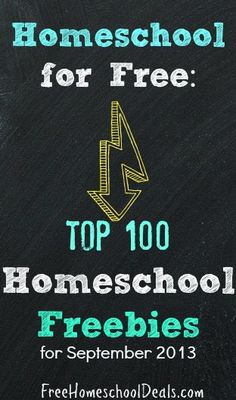 #Homeschool for Free: Top 100 Homeschool Freebies for September 2013
