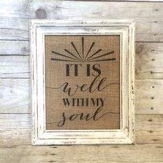 It is Well with My Soul Burlap Art Print  by BellaGreyVintage
