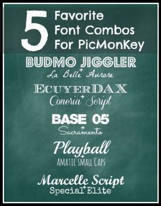 Favorite Font Combos for PicMonkey