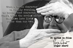 Roger Ebert's 20 Quotes on Film