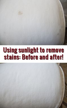Amazing what a little sunshine can do to naturally take out stains! So much better than chemicals!