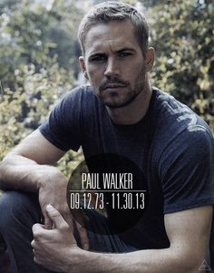 R.I.P hottie Paul Walker<3 Such a tragic thing.