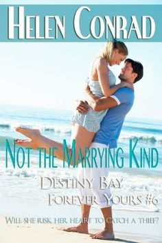 12/10/13 5.0 out of 5 stars Not the Marrying Kind (Destiny Bay Romances - Forever Yours) by Helen Conrad, http://www.amazon.com/dp/B00C9RRVHM/ref=cm_sw_r_pi_dp_rW.Psb1PA2QE6