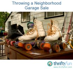 This is a guide about throwing a neighborhood garage sale. Organizing a neighborhood garage sale can be a fun and lucrative event. There are many things to coordinate to have a successful sale.
