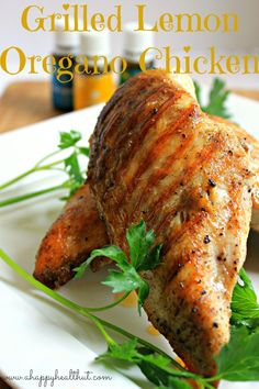 Grilled Lemon Oregano Chicken #summerrecipes #oilyfamilies