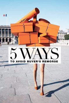 prevent buyer's remorse...gets me every time.