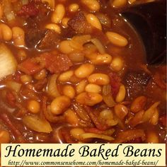 Homemade Baked Beans Ingredients  1 lb. dried pinto or navy beans ½ lb. bacon (about 12 slices) 1 large onion, finely diced 3 tablespoons mo...