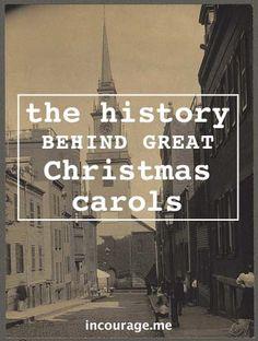 The history behind 5 great Christmas carols.
