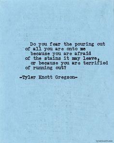 Typewriter Series #640byTyler Knott Gregson