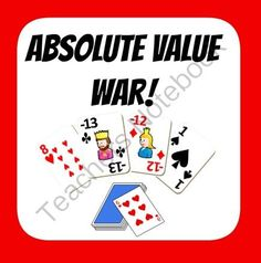 Absolute Value War!! Enter for your chance to win 1 of 5.  Absolute Value War - Printable Integer Cards! Compare absolute values (5 pages) from Mathematic Fanatic on TeachersNotebook.com (Ends on on 9-19-2014)  Enjoy this game!  It will get your kids excited about an otherwise boring topic.  Enjoy!