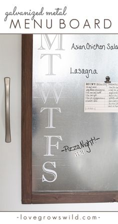 This Galvanized Metal Menu Board works with dry erase markers and is magnetic too! A great multi-functional piece! Tutorial at LoveGrowsWild...