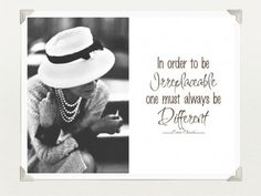 In order to be Irreplaceable one must always be Different - Coco Chanel peopl, coco chanel, inspir, fashion statements, quot, cashmere