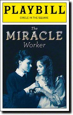 the plot and setting of the play the miracle worker Hannah kurczeski, 12, of catasauqua plays helen keller and  the true story of  helen keller is told in 'the miracle worker' at pennsylvania playhouse  in  which the characters set out to present themselves in the best light,.