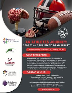"Spokane,WA : Our BEST friends at the Northwest Brain Injury Symposium @nwbis present, ""An Athlete's Journey,: Sports and Traumatic Brain Injury"" 7/9/19. (FREE). Details below. #TBITalk #TBI #braininjuryawareness #concussion #sports"