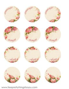Free printable labels - pink roses - courage, strength, faith, Love