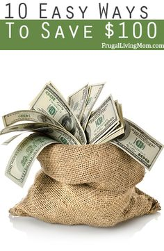 Want to save $100?  How about $1000?  Here are 10 ways to save $100.  Check out #5, my favorite! #savemoney