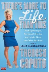 A new book by Theresa Caputo, a medium.