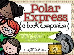 The Polar Express {A Book Companion}  All aboard!!!!!! Winter is knocking and the holidays are approaching. The Polar Express is a favorite of adults and children alike. Perfect for that crazy week before Christmas break starts!